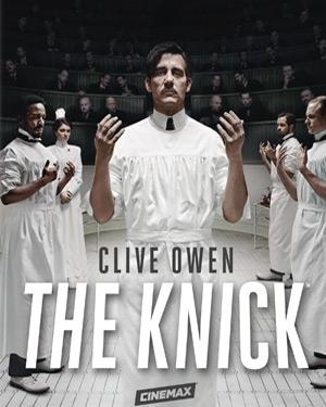 The Knick - The Complete First Season poster