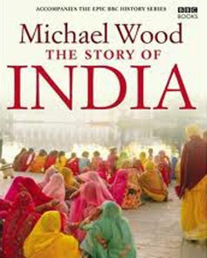 THE STORY OF INDIA WITH MICHAEL WOOD poster