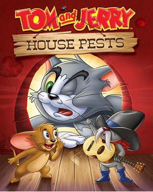 Tom and Jerry House Pests