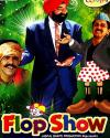 FLOP SHOW - TV Serial VCD